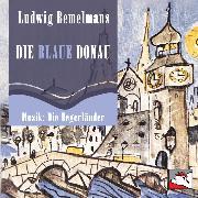 Cover-Bild zu Die blaue Donau (Audio Download) von Bemelmans, Ludwig