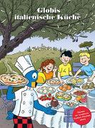 Cover-Bild zu Globis italienische Küche