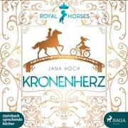 Cover-Bild zu Royal Horses 01. Kronenherz von Hoch, Jana