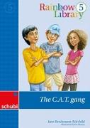 Cover-Bild zu Rainbow Library 5. The C.A.T. gang von Brockmann-Fairchild, Jane