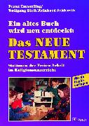 Cover-Bild zu Ein altes Buch wird neu entdeckt: Das Neue Testament von Emmerling, Franz