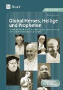 Cover-Bild zu Global Heroes, Heilige und Propheten von Rieß, Wolfgang