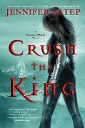 Cover-Bild zu Crush the King (eBook) von Estep, Jennifer