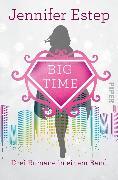 Cover-Bild zu Bigtime (eBook) von Estep, Jennifer