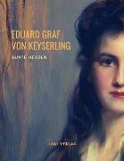 Cover-Bild zu Bunte Herzen von Graf Von Keyserling, Eduard