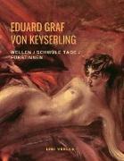 Cover-Bild zu Wellen / Schwüle Tage / Fürstinnen von Graf Von Keyserling, Eduard