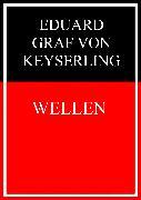 Cover-Bild zu Wellen (eBook) von Graf von Keyserling, Eduard
