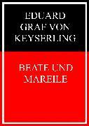 Cover-Bild zu Beate und Mareile (eBook) von Graf von Keyserling, Eduard