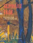 Cover-Bild zu Schwüle Tage von Graf Von Keyserling, Eduard