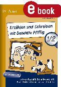 Cover-Bild zu Erzählen und Schreiben mit Detektiv Pfiffig 1/2 (eBook) von Wehren, Bernd