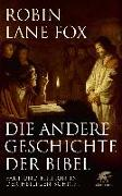 Cover-Bild zu Lane Fox, Robin: Die andere Geschichte der Bibel