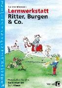 Cover-Bild zu Lernwerkstatt Ritter, Burgen & Co von Schmoock, Corinna