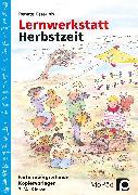 Cover-Bild zu Lernwerkstatt Herbstzeit 3./4. Klasse von Osterloh, Renate