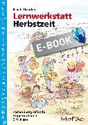 Cover-Bild zu Lernwerkstatt: Herbstzeit 3./4. Klasse (eBook) von Osterloh, Renate