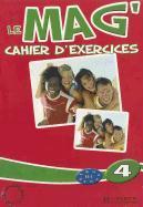 Cover-Bild zu Le Mag'4 Cahier D'Exercices von Gallon, Fabienne
