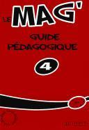 Cover-Bild zu Le Mag' 4 Guide Pedagogique von Gallon, Fabienne