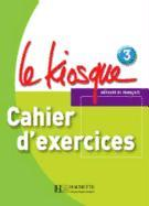 Cover-Bild zu Le Kiosque: Niveau 3 Cahier D'Exercices von Gallon, Fabienne