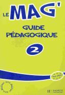 Cover-Bild zu Le Mag': Niveau 2 Guide Pedagogique von Gallon, Fabienne