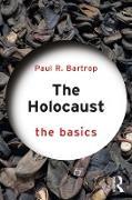 Cover-Bild zu The Holocaust: The Basics (eBook) von Bartrop, Paul R.