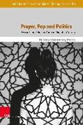 Cover-Bild zu Limacher, Katharina (Hrsg.): Prayer, Pop and Politics