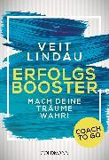 Cover-Bild zu Coach to go Erfolgsbooster (eBook) von Lindau, Veit