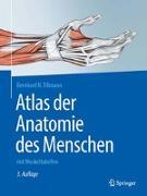 Cover-Bild zu Atlas der Anatomie des Menschen von Tillmann, Bernhard N.