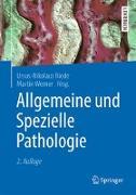 Cover-Bild zu Allgemeine und Spezielle Pathologie von Riede, Ursus-Nikolaus (Hrsg.)