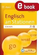 Cover-Bild zu Englisch an Stationen. Grammatik 7-8 (eBook) von Oldham, Pete