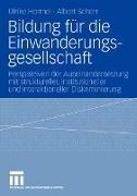 Cover-Bild zu Bildung für die Einwanderungsgesellschaft von Hormel, Ulrike