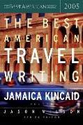 Cover-Bild zu Wilson, Jason (Hrsg.): The Best American Travel Writing 2005