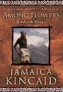 Cover-Bild zu Kincaid, Jamaica: Among Flowers