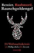 Cover-Bild zu Rentier, Raubmord, Rauschgoldengel (eBook) von Anhalt, Gert
