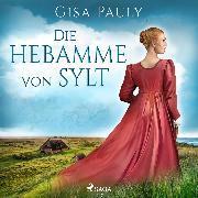 Cover-Bild zu Die Hebamme von Sylt (Audio Download) von Pauly, Gisa