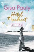 Cover-Bild zu Hotel Freiheit von Pauly, Gisa