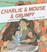 Cover-Bild zu Charlie & Mouse & Grumpy von Snyder, Laurel