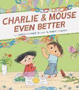 Cover-Bild zu Charlie & Mouse Even Better von Snyder, Laurel