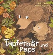 Cover-Bild zu Tapferbär und Paps von Taylor, Sean