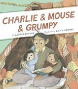 Cover-Bild zu Charlie & Mouse & Grumpy (eBook) von Snyder, Laurel