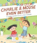 Cover-Bild zu Charlie & Mouse Even Better (eBook) von Snyder, Laurel