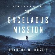 Cover-Bild zu The Enceladus Mission (Audio Download) von Morris, Brandon Q.