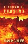 Cover-Bild zu El Ascenso de Próxima (eBook) von Morris, Brandon Q.