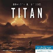 Cover-Bild zu Titan (Eismond 2) (Audio Download) von Morris, Brandon Q.