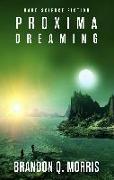 Cover-Bild zu Proxima Dreaming von Morris, Brandon Q.