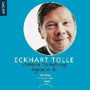 Cover-Bild zu Wirkliche Veränderung beginnt in dir (Audio Download) von Tolle, Eckhart