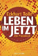 Cover-Bild zu Leben im Jetzt (eBook) von Tolle, Eckhart