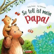 Cover-Bild zu Reider, Katja: So toll ist mein Papa!
