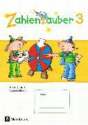 Cover-Bild zu Zahlenzauber 3. Schuljahr. Neuausgabe. Arbeitsheft. BY von Betz, Bettina
