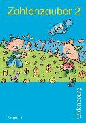 Cover-Bild zu Zahlenzauber 2. Schuljahr. Ausgabe H. Schülerbuch mit Beilage von Betz, Bettina