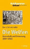 Cover-Bild zu Schneidmüller, Bernd: Die Welfen