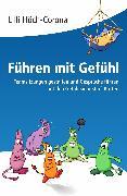 Cover-Bild zu Führen mit Gefühl (eBook) von Höch-Corona, Lilli